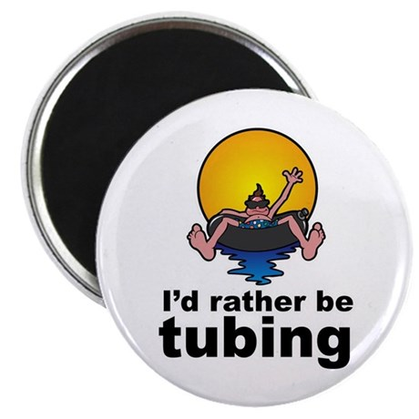 "I'd Rather be tubing River Sport 2.25"" Magnet (100"
