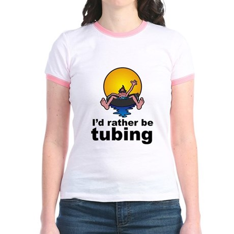 I'd Rather be tubing River Sport Jr. Ringer T-Shir