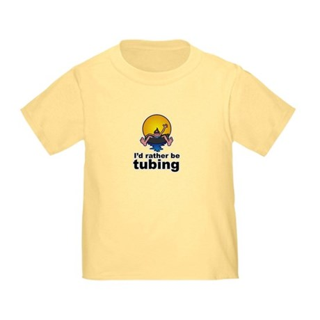I'd Rather be tubing River Sport Toddler T-