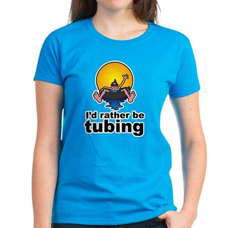 I'd Rather be tubing River Sport Women's Dark T-Sh