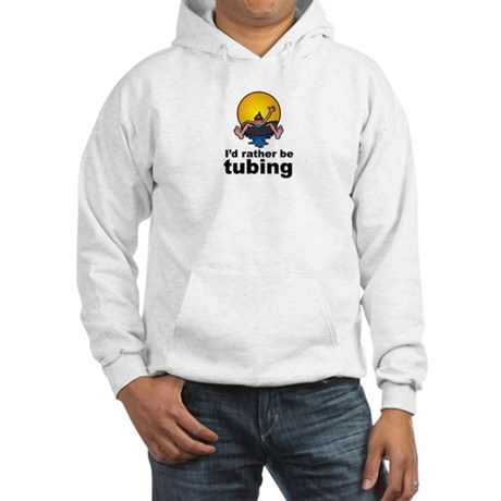 I'd Rather be tubing River Sport Hooded Sweatshirt