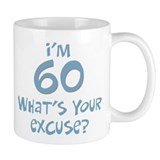 60th birthday excuse Coffee Mug