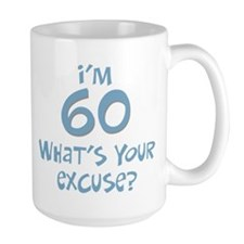60th birthday excuse Mug