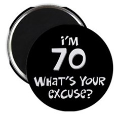 70th birthday excuse Magnet