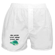My Uncle Loves Me Turtle Boxer Shorts