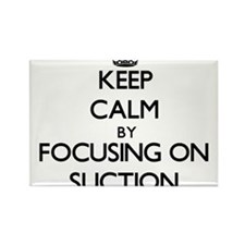 Keep Calm by focusing on Suction Magnets
