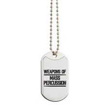 Weapons of Mass Percussion Dog Tags