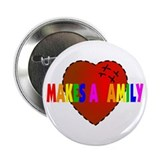 Love Makes a Family Button
