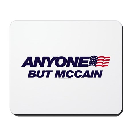 Anyone But McCain Mousepad