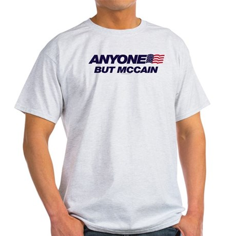 Anyone But McCain Light T-Shirt