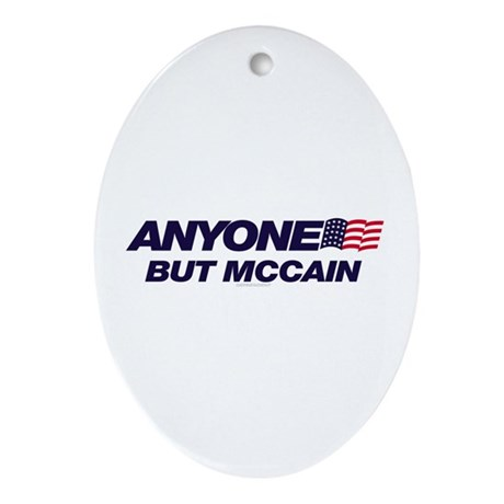Anyone But McCain Oval Ornament