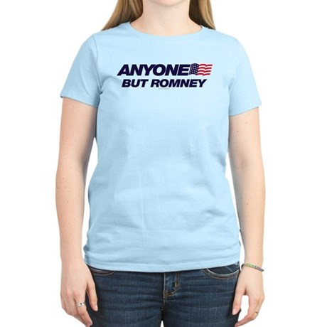 Anyone But Romney Womens Light T-Shirt