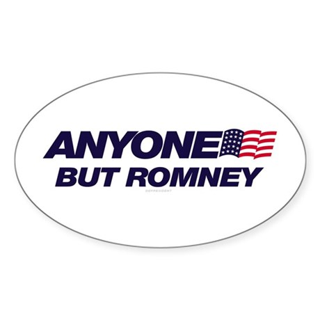 Anyone But Romney Oval Sticker