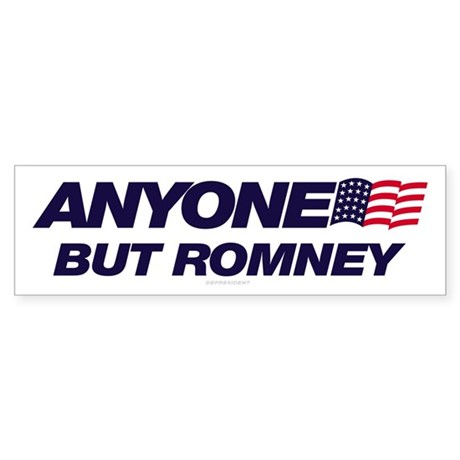 Anyone But Romney Bumper Sticker