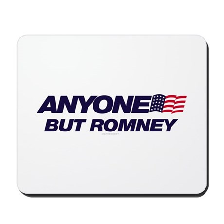 Anyone But Romney Mousepad