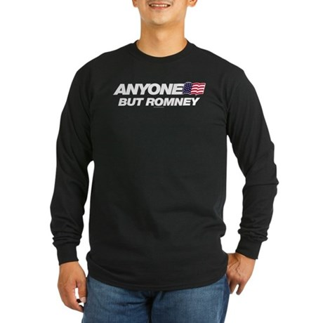 Anyone But Romney Long Sleeve Dark T-Shirt