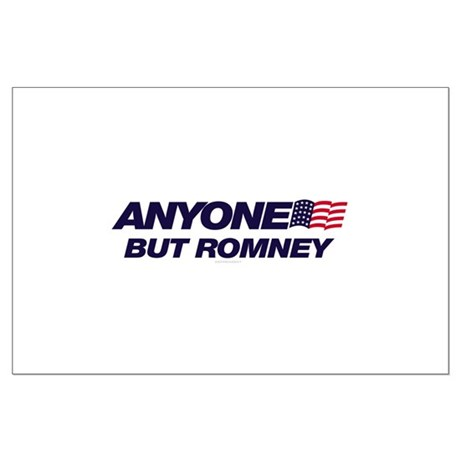 Anyone But Romney Large Poster