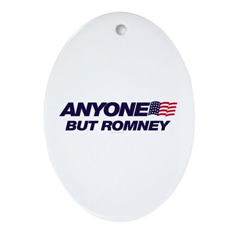 Anyone But Romney Oval Ornament