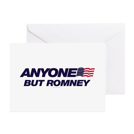 Anyone But Romney Greeting Cards (Pk of 10)