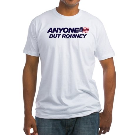Anyone But Romney Fitted T-Shirt