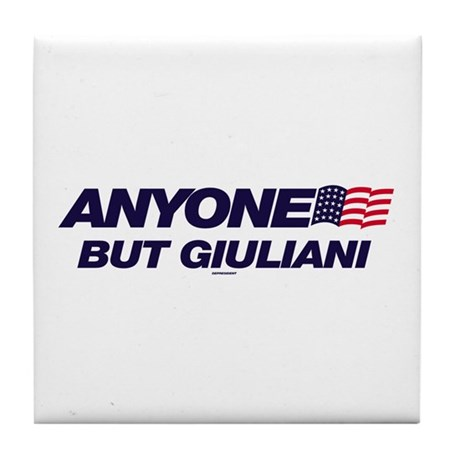 Anyone But Giuliani Tile Coaster