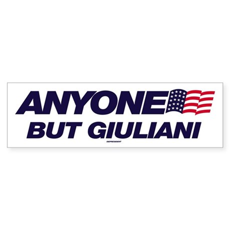 Anyone But Giuliani Bumper Sticker