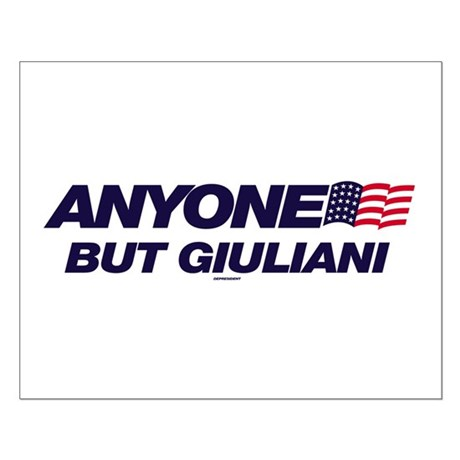 Anyone But Giuliani Small Poster