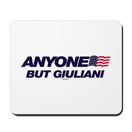 Anyone But Giuliani Mousepad