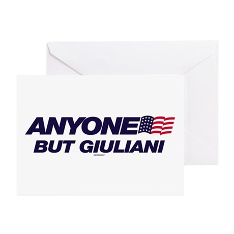 Anyone But Giuliani Greeting Cards (Pk of 10)