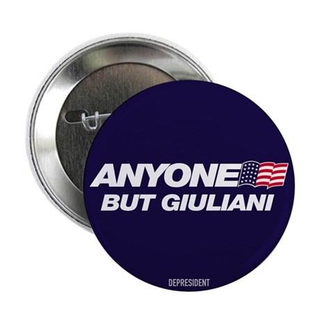 "Anyone But Giuliani 2.25"" Button (10 pack)"