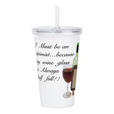 Wine Glass Half Full O Acrylic Double-wall Tumbler