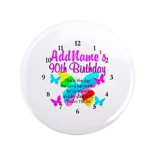 "BLESSED 90TH 3.5"" Button"