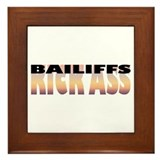 Bailiffs Kick Ass Framed Tile