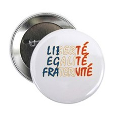 "Liberte Egalite Fraternite 2.25"" Button (100 pack)"
