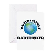 World's Sexiest Bartender Greeting Cards