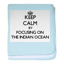 Keep Calm by focusing on The Indian O baby blanket