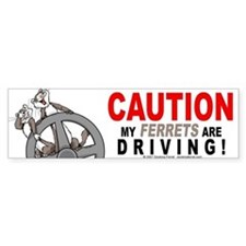 Caution My Ferrets Are Driving Bumper Bumper Sticker