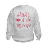 Sister of the Groom Sweatshirt