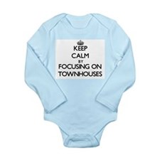 Keep Calm by focusing on Townhouses Body Suit