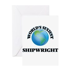 World's Sexiest Shipwright Greeting Cards