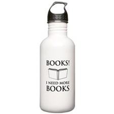 Books! I need more books. Water Bottle
