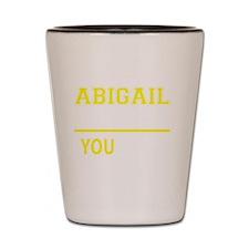 Funny Abigail Shot Glass