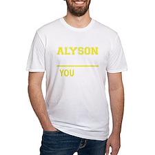 Funny Alyson Shirt