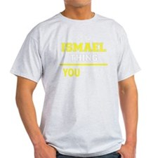 Unique Ismael T-Shirt