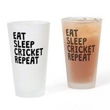 Eat Sleep Cricket Repeat Drinking Glass