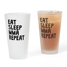 Eat Sleep MMA Repeat Drinking Glass