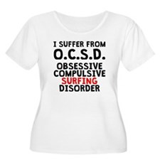 Obsessive Compulsive Surfing Disorder Plus Size T-