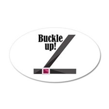 Buckle Up! Wall Decal
