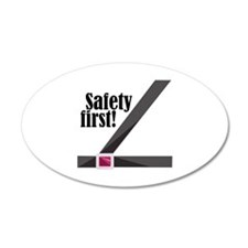 Safety First! Wall Decal