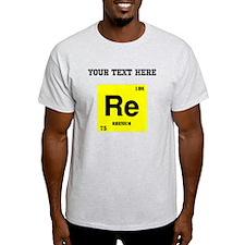 Custom Rhenium T-Shirt